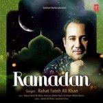 Download Ramadan - Rahat Fateh Ali Khan album Songspk, Ramadan - Rahat Fateh Ali Khan Pakistani pops songs download free pop music.