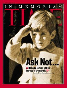 TIME August 1999. In Memoriam of JFK, Jr.