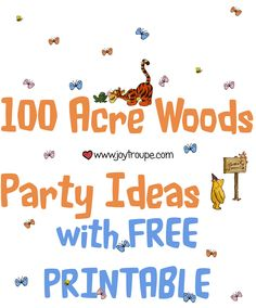 Winnie the #Pooh party ideas and free printable. Plan a party Christopher Robin would enjoy! http://www.joytroupe.com/100-acre-woods-party/