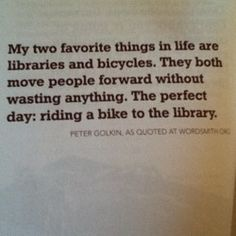 Riding a bike to the library.