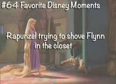 Day 20 Funny Moment- Rapunzel trying to shove Flynn in the closet, PRICELESS!