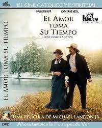 Películas Cristianas El Amor Toma su Tiempo