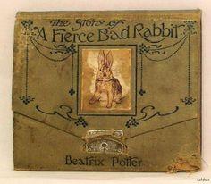 The Story of Fierce Bad Rabbit, by Beatrix Potter