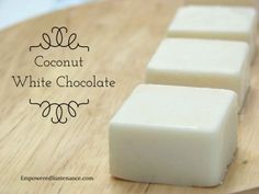 ♥ coconut white chocolate fudge ♥ with cocoa butter ♥  http://empoweredsustenance.com/coconut-white-chocolate/