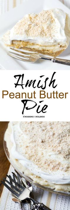 Amish Peanut Butter Pie by Noshing With The Nolands is a light and scrumptious pie for summer with a layer of peanut butter in the middle.