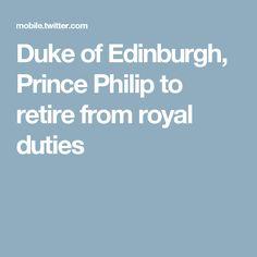 Duke of Edinburgh, Prince Philip to retire from royal duties