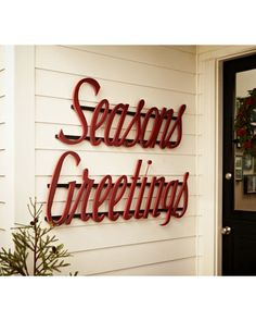It's almost the most wonderful time of the year! Buy the sign here: http://www.bhg.com/shop/pottery-barn-seasons-greeting-p50692f6382a71c80fe40e9a2.html?socsrc=bhgpin112212shopseasonsgreetings