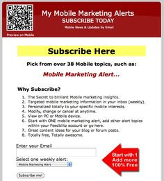 MY MOBILE MARKETING ALERTS: The Secret to brilliant Mobile marketing insights... pick from over 38 Mobile topics. All at Zero-cost.
