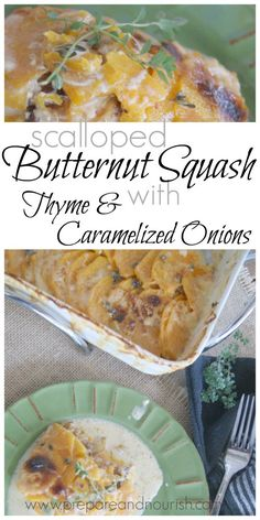 Scalloped Butternut Squash with Thyme and Caramelized Onions - perfect ...
