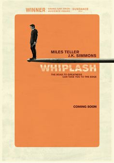 Whiplash (12/11/14) Such an engaging and fascinating story told through the visuals of jazz cues. Great acting, interesting philosophy of what it takes for an artist to be the best.