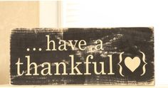 Rustic farmhouse country distressed Have a Thankful heart wood sign #sponsored