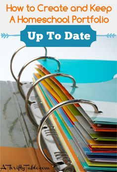 How to Create and Keep A Homeschool Portfolio Up To Date