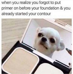 Or when to do what? | 19 Struggles You'll Only Understand If You Hate Makeup