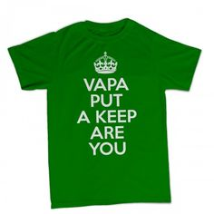 T-shirt Vapa Put A Keep Are You - BTU0054