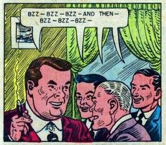 """Bzz..bzz..bzz..bzz, and then bzz, bzz, bzz"", this is EXACTLY what Old Men Sound Like! Funny Vintage Comic Book Art."