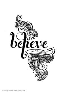 Believe In Yourself Tattoo Designs