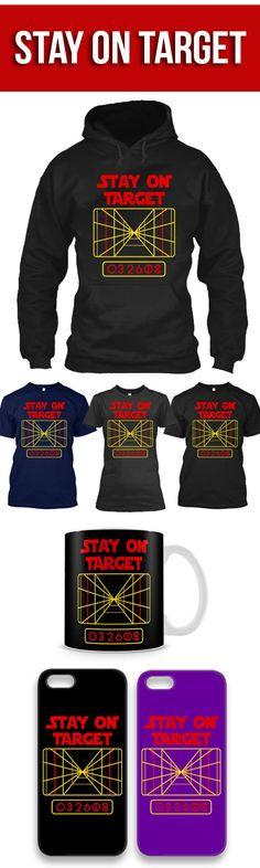 Stay On Target Shirts! Click The Image To Buy It Now or Tag Someone You Want To Buy This For. #starwars