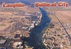 Laughlin, Nevada and Bullhead City, Arizona