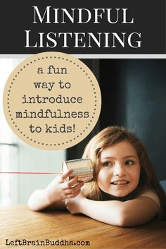 Teaching Mindfulness to Kids: Mindful Listening - Left Brain Buddha Teaching Mindfulness, Mindfulness Exercises, Mindfulness For Kids, Mindfulness Activities, Mindfulness Meditation, Meditation Music, Reiki Meditation, Mindfulness Practice, Mindfulness Quotes