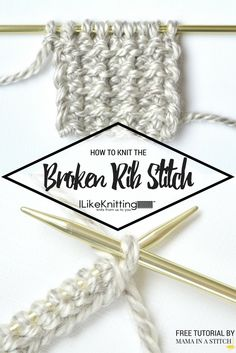 """Hi, this is Jessica from Mama In A Stitch blog and today I'd like to show you how to knit the """"broken rib"""" stitch. This is a super easy pattern that you can try once you've got knit and purl mastered. If you're a beginner wanting to stretch your skills just a bit, this is"""