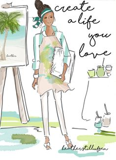 Illustration. Artists. Studios. Create a Life YOU Love Inspirational Art by RoseHillDesignStudio