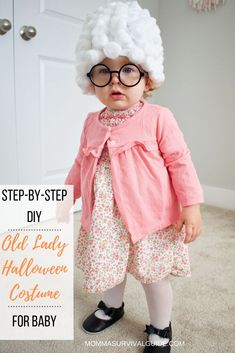 Alright mommas, it's that time of year again! AKA one of my favorite times of the year - HALLOWEEN! If you haven't already, it's time you started thinking about Baby Old Lady Costume, Diy Baby Costumes, Baby Girl Halloween Costumes, Easy Diy Costumes, Toddler Costumes, 1 Year Old Costumes, Halloween Costume One Year Old, Halloween 2020, Halloween Ideas