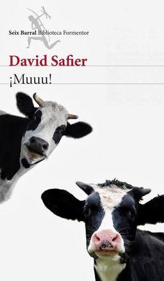 De lector a lector: ¡MUUU! - David Safier - reseña y comentarios, para mi como siempre refrescante y divertido David