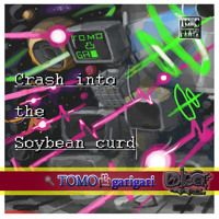 Tomo garigari / Crash into the Soybean curd [mix] by DIRECT SOURCE music on SoundCloud