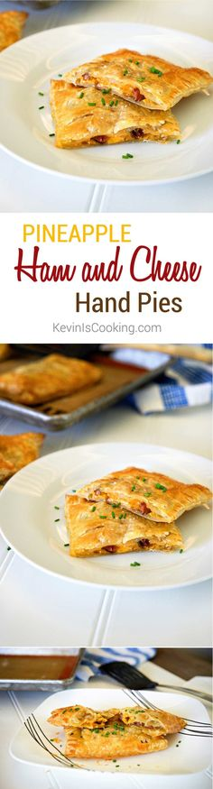 Pineapple Ham and Cheese Hand Pies. www.keviniscooking.com
