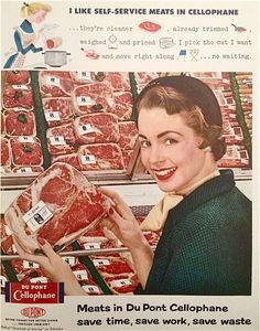 I like self-service meats in Dupont Cellophane, 1954