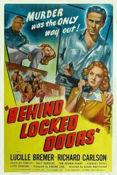 Behind Locked Doors - Budd Boetticher - 1948