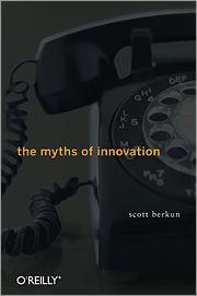 The Myths of Innovation-OReilly Media