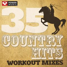 35 Country Hits - Workout Mixes by Power Music Workout on Apple Music