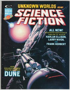 Unknown Worlds Of Science Fiction #3: May 1975, NM, Michael Whelan cover art, interior artwork by Gene Colan, George Perez, Vicente Alcazar, Bruce Jones, and Alex Niño. Interview with Frank Herbert. Adaptations of stories by Frank Herbert, Larry Niven and Harlan Ellison. Gray Morrow frontispiece.