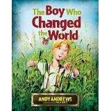 The Boy Who Changed the World (Hardcover)By Andy Andrews