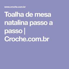 Toalha de mesa natalina passo a passo   Croche.com.br