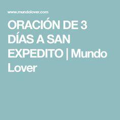 ORACIÓN DE 3 DÍAS A SAN EXPEDITO | Mundo Lover