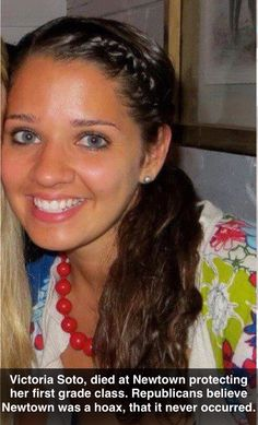 This is Victoria Soto. She died a hero. She hid her first graders in the cabinets and closets after hearing the gunfire. When the shooter came to her classroom, she told him that her students were in the gym. He then gunned her down and moved on. She saved the lives of all of her students. Please pass this on if you see it. She deserves to be remembered for her bravery.