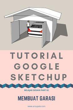 Garasi Mobil Sederhana : garasi, mobil, sederhana, Tutorial, Desain, Ideas, Google, Sketchup,, Adobe, Illustrator, Tutorials,, Tutorials