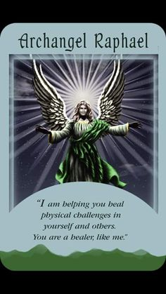 Archangel Raphael Angel Card Extended Description - Messages from Your Angels Oracle Cards by Doreen Virtue Doreen Virtue, Reiki, Angel Protector, Archangel Prayers, Raphael Angel, Angel Readings, Free Angel, Angel Quotes, Angel Meme