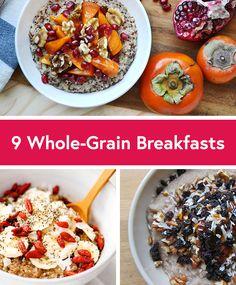 9 Healthy Whole-Grain Breakfast Recipes - Life by DailyBurn