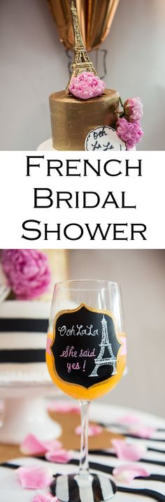 A Paris, France Themed Bridal Shower. Great ideas for the cake, drinks, presents, decorations, and goodie bags in the French Spread.