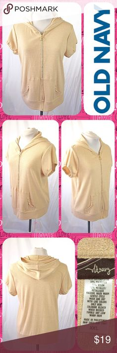 Gold Metallic Zip-Up Short Sleeve Hoodie Size XXL Adorable knit short sleeve hoodie from Old Navy in beige with gold metallic shimmer! Gold-tone zipper pull and pockets at the hip. Not lined. Lightweight and great for layering. Size XXL or 16/18. Looks Like New! Old Navy Sweaters