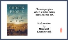Chosen people - when a killer crisis demands we act. S Word, Book Review, Acting, Encouragement, About Me Blog, Christian, People, Folk
