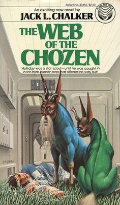 Jack L. Chalker - The Web of the Chozen. Cover Artist: Ralph Mcquarrie