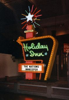 Retro Holiday Inn sign -- when I was little, my dad would have to walk me out every night so I could see it!