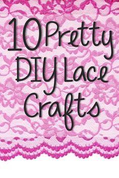 Gorgeous DIY Lace Crafts Ideas