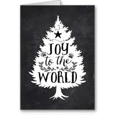 Rustic Christmas Tree Joy to the World Greeting Cards - Nov 29 - 10x