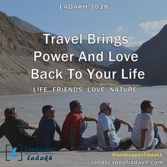 Travel Quote : Travel Brings power and love back to your life.  #landscapeofladakh #ladakh #ladakhtour #ladakhquote #leh #travelquote Leh Ladakh, Travel Quotes, Trekking, Traveling, Tours, Explore, Adventure, Landscape, Beach