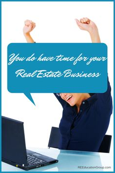 Finding Time for Your Real Estate Investing Business - REEducationGroup.com